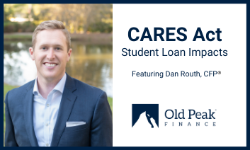 Old Peak Finance - Are Your Student Loans Eligible for Relief Under the CARES Act?